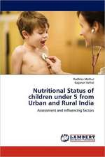 Nutritional Status of children under 5 from Urban and Rural India