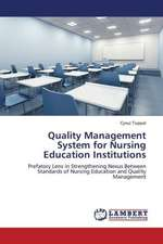Quality Management System for Nursing Education Institutions