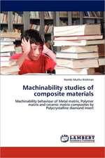Machinability studies of composite materials