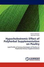 Hypocholestremic Effect of Polyherbal Supplementation on Poultry