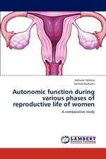 Autonomic function during various phases of reproductive life of women
