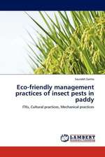 Eco-friendly management practices of insect pests in paddy