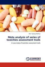 Meta analysis of series of toxicities assessment trails