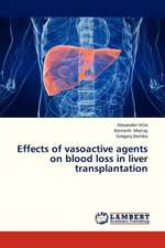 Effects of vasoactive agents on blood loss in liver transplantation