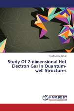 Study Of 2-dimensional Hot Electron Gas In Quantum-well Structures