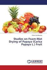 Studies on Foam-Mat Drying of Papaya (Carica Papaya L.) Fruit