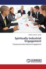 Spiritually Industrial Engagement