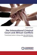 The International Criminal Court and African Conflicts