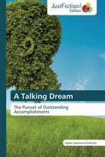A Talking Dream
