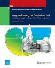 Integrale Planung der Gebäudetechnik: Erhalt der Trinkwassergüte - Vorbeugender Brandschutz - Energieeffizienz