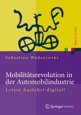 Mobilitätsrevolution in der Automobilindustrie: Letzte Ausfahrt digital!