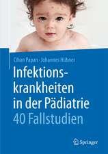 Infektionskrankheiten in der Pädiatrie - 40 Fallstudien