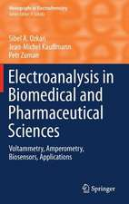 Electroanalysis in Biomedical and Pharmaceutical Sciences: Voltammetry, Amperometry, Biosensors, Applications