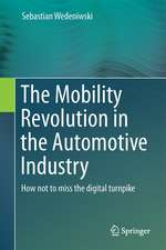 The Mobility Revolution in the Automotive Industry