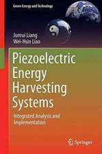 Piezoelectric Energy Harvesting Systems: Integrated Analysis and Implementation