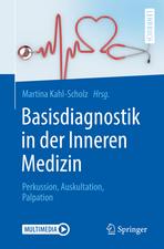 Basisdiagnostik in der Inneren Medizin: Perkussion, Auskultation, Palpation