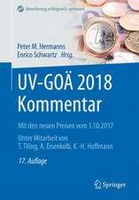 UV-GOÄ 2018 Kommentar: Mit den neuen Preisen vom 1.10.2017