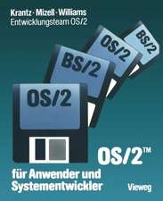 OS/2 für Anwender und Systementwickler: Mit einem Geleitwort der IBM Deutschland