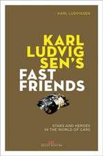 KARLS LUDVIGSENS FAST FRIENDS