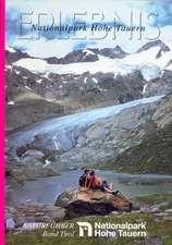 Erlebnis Nationalpark Hohe Tauern. Naturführer und Programmvorschläge für Ökowochen, Schullandwochen, Jugendlager und Gruppentouren im Nationalpark Hohe Tauern / Tirol