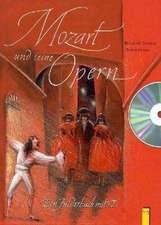 Mozart und seine Opern