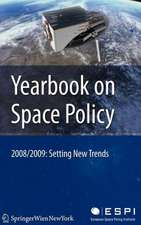 Yearbook on Space Policy 2008/2009: Setting New Trends