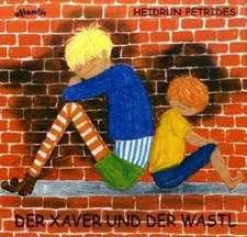 Der Xaver und der Wastl
