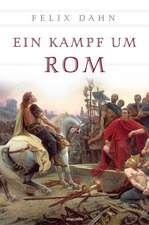 Ein Kampf um Rom (vollständige Ausgabe)