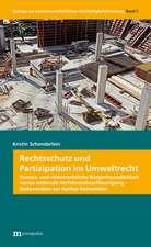 Rechtsschutz und Partizipation im Umweltrecht
