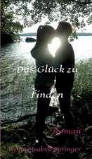 Das Gluck Zu Finden:  Hamburg - Schanghai - Hamburg