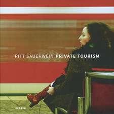 Pitt Sauerwein:  Private Tourism