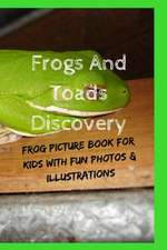 Frogs And Toads Discovery