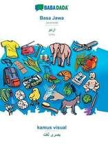 BABADADA, Basa Jawa - Urdu (in arabic script), kamus visual - visual dictionary (in arabic script)