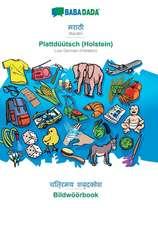 BABADADA, Marathi (in devanagari script) - Plattdüütsch (Holstein), visual dictionary (in devanagari script) - Bildwöörbook