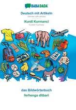 BABADADA, Deutsch mit Artikeln - Kurdî Kurmancî, das Bildwörterbuch - ferhenga dîtbarî