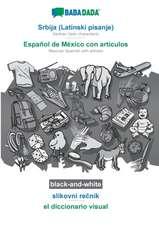BABADADA black-and-white, Srbija (Latinski pisanje) - Español de México con articulos, slikovni recnik - el diccionario visual