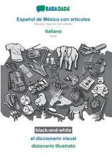 BABADADA black-and-white, Español de México con articulos - italiano, el diccionario visual - dizionario illustrato