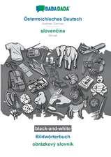 BABADADA black-and-white, Österreichisches Deutsch - slovencina, Bildwörterbuch - obrázkový slovník