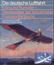 Edmund Rumpler, Wegbereiter der industriellen Flugzeugfertigung