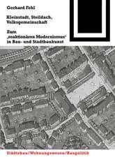 Kleinstadt, Steildach, Volksgemeinschaft: Zum