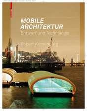 Mobile Architektur: Entwurf und Technologie