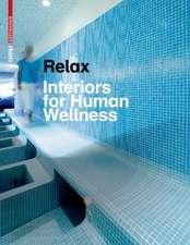 Relax: Interiors for Human Wellness