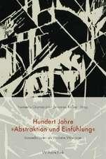 """Hundert Jahre """"Abstraktion und Einfühlung"""""""