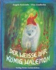 Der weisse Bär König Walemon