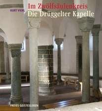 Im Zwölfsäulenkreis: Die Drüggelter Kapelle