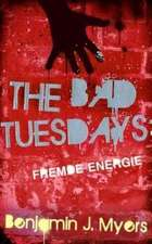 The Bad Tuesdays 2