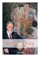 Rudolf Leopold: Art Collector
