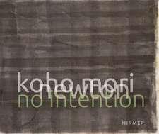 Koho Mori-Newton: No Intention