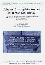 Johann Christoph Gottsched zum 300. Geburtstag