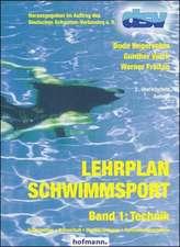 Lehrplan Schwimmsport Band 1: Technik